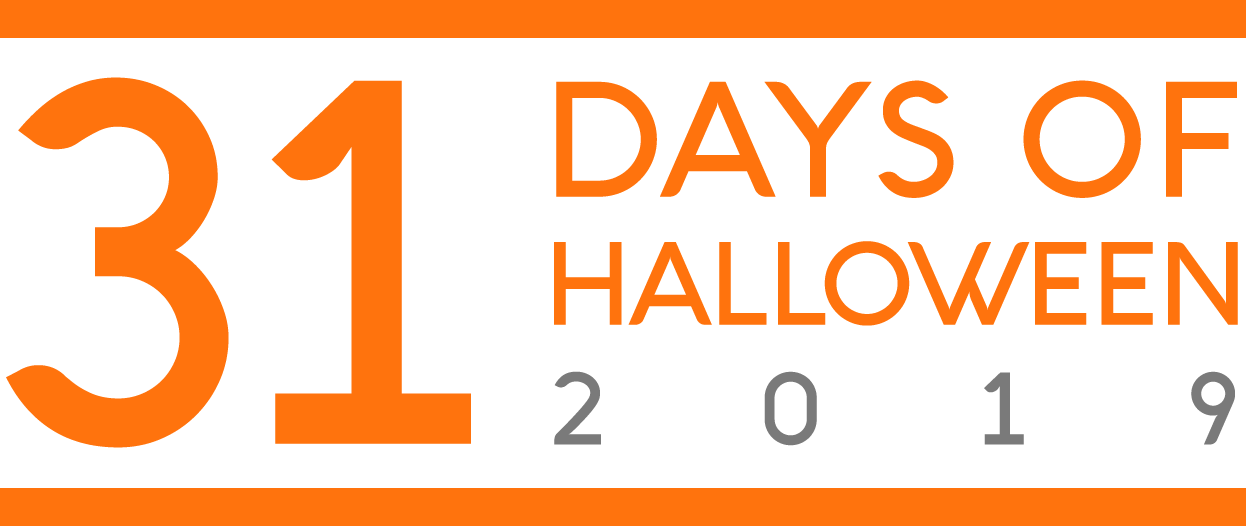 31 Days of Halloween 2019
